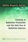 Training in Radiation Protection and the Safe Use of Radiation Sources