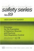 Principles for the Exemption of Radiation Sources and Practices from Regulatory Control, Safety Guides