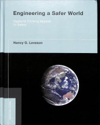 Image of Engineering a Safer World: Systems Thinking Applied to Safety