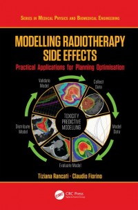 Image of Modelling Radiotherapy Side Effects: Practical Applications for Planning Optimisation
